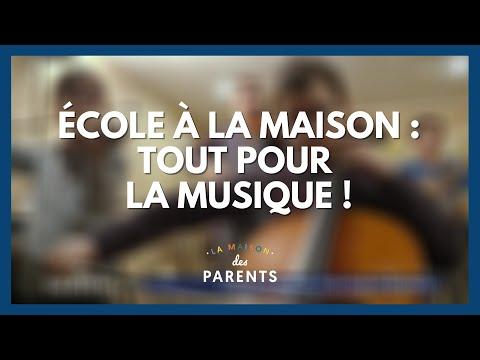 École à la maison : tout pour la musique ! - La Maison des parents #LMDP