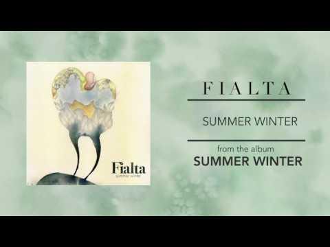 Fialta - Summer Winter (from Summer Winter)