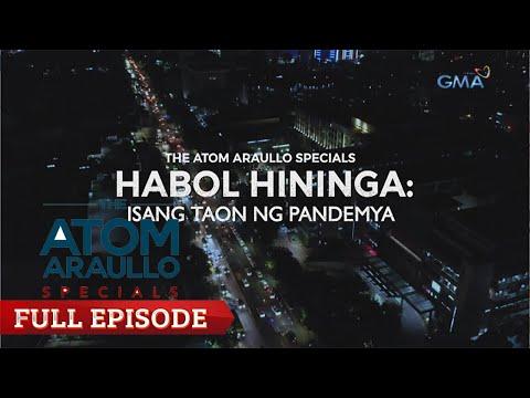[GMA]  The Atom Araullo Specials: Habol Hininga: Isang Taon ng Pandemya | Full Episode