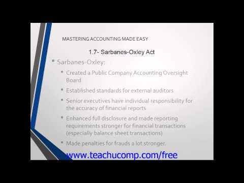 Accounting Tutorial 2.0 Sarbanes Oxley Act Training Lesson 1.7 ...