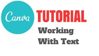Canva Tutorial: Working With Text