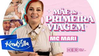 MC Mari – Mãe de Primeira Viagem! (Dia das Mães KondZilla)
