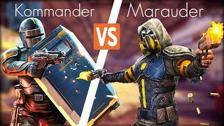 MARAUDER VS KOMMANDER | WHO IS BEST ?