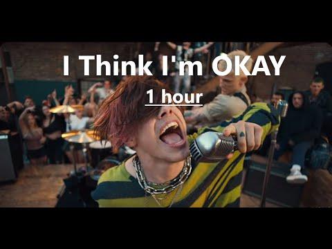 I Think I'm OKAY  - Machine Gun Kelly, YUNGBLUD, Travis Barker ( 1 hour version)