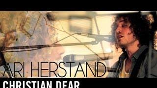 Ari Herstand - Christian Dear / dickface (The Living Room Series)