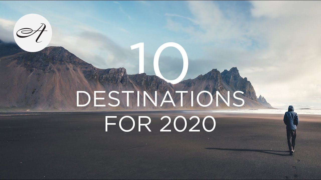 10 Destinations for 2020 with Audley