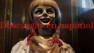 Descargar Pelicula Anabelle En Español Latino HD MEGA
