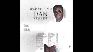 Dan Xikidi - Walking in Love Album