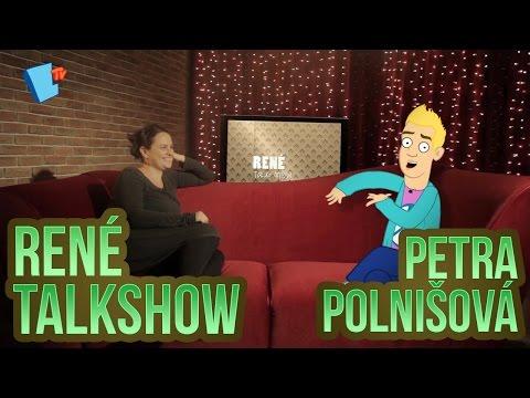 René Talkshow - 16 - Petra Polnišová