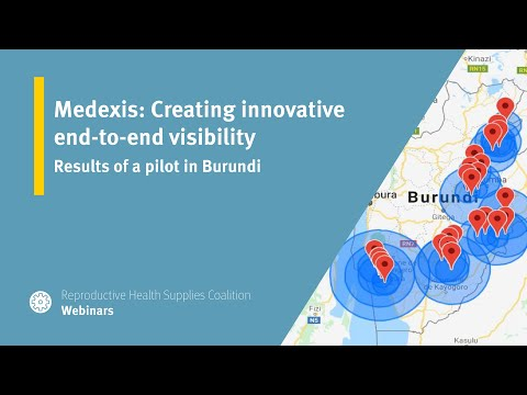 Medexis: Creating innovative end-to-end visibility - Results of a pilot in Burundi