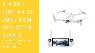 Xiaomi FIMI X8 SE 2020 8KM FPV With 3 axis Gimbal 4K Camera HDR Video RC Drone Quadcopter