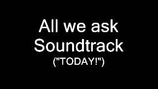 all we ask soundtarck