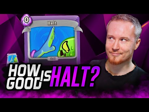 HOW GOOD IS HALT? | SpireChats #73 | Slay the Spire