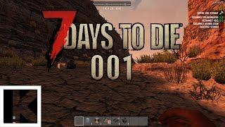 Das erste Let's Play Together! | 7 Days to Die #001 | Kavaun