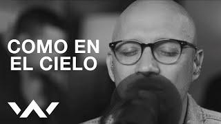 Como en el Cielo (Here As In Heaven) | Spanish | Acustico | Elevation Worship