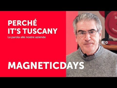 MagneticDays – Perché IT'S TUSCANY
