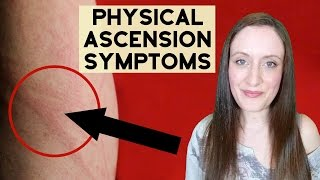 Physical Ascension SYMPTOMS As We Move Into 5D (4th Density). (This is not medical advice).
