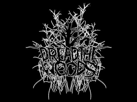 Dread the Woods - Return of the Damned (new 2012)