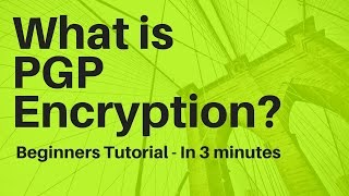 What Is PGPGPG Encryption? In 3 Minutes   PGPGPG Tutorial For Beginners