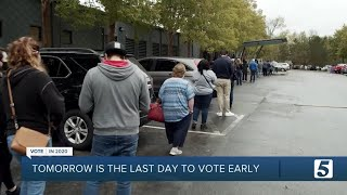 Tomorrow is the last day to early vote in Tennessee