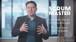 Le rôle de Scrum Master