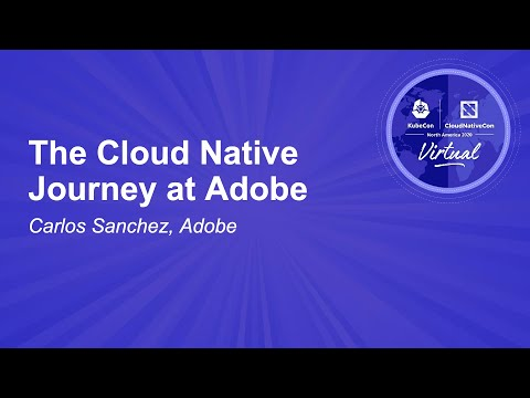 Image thumbnail for talk The Cloud Native Journey at Adobe