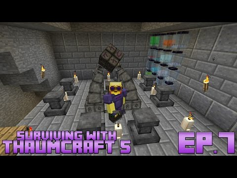 Surviving With Thaumcraft 5 :: Ep 6 - Infusion Altar