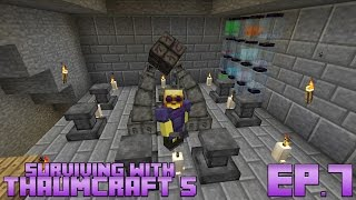 Surviving With Thaumcraft 5 :: Ep 5 - Essentia Transfusion