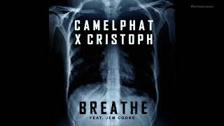 CamelPhat & Cristoph   Breathe Feat. Jem Cooke (Original Mix)