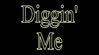 Diggin Me' instrumental