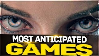 TOP 10 Most Anticipated Games