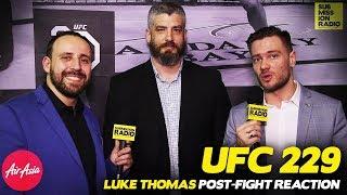REACTION | Luke Thomas on UFC 229, Khabib's Win, Post-Fight Brawl
