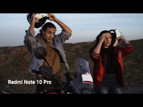 Redmi Note 10 Pro - Thách thức giới hạn