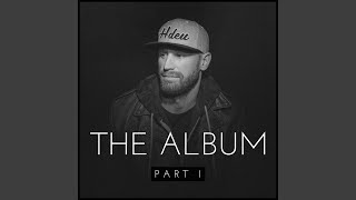 Chase Rice The Album Pt I