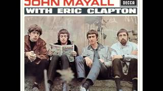 John Mayall - Blues Breakers with Eric Clapton (Full Album)