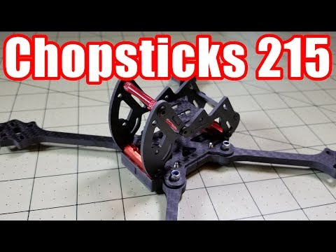 Chopsticks 215mm Racing Frame Review