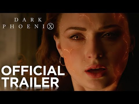 Dark Phoenix   Official Trailer [HD]   20th Century FOX