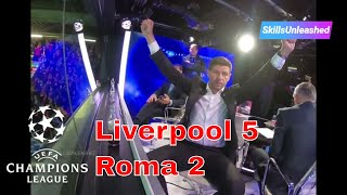 UCL Liverpool 5-2 Roma - Watch All 7 Goals & Reactions (Fan and Studio) Gerrard, Lampard, Ferdinand
