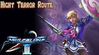 Soulcalibur III   Tales Of Souls Cassandra (Night Terror Route)