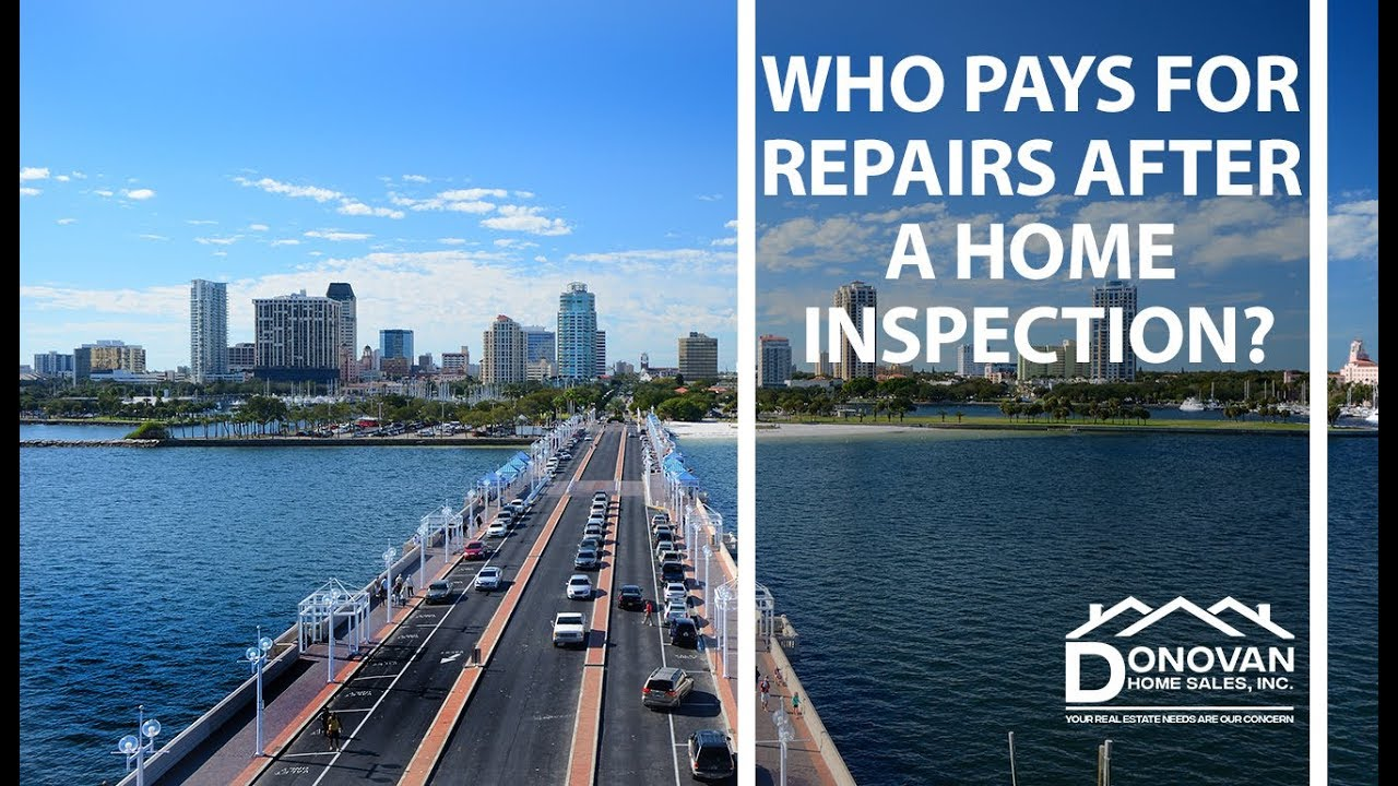Does the Buyer or Seller Pay for the Post-Inspection Repairs?