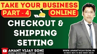 Shopify Checkout Setting & Shipping Setting for India 2021 - Take Your Business Online (Part-4)
