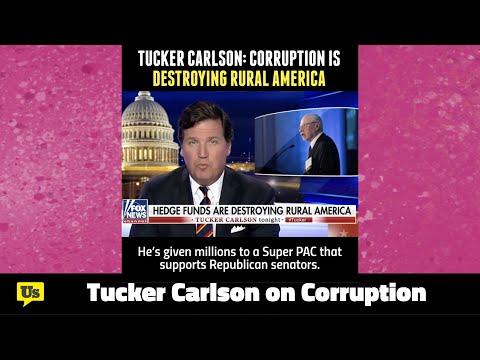 Tucker Carlson on How Corruption is Destroying America
