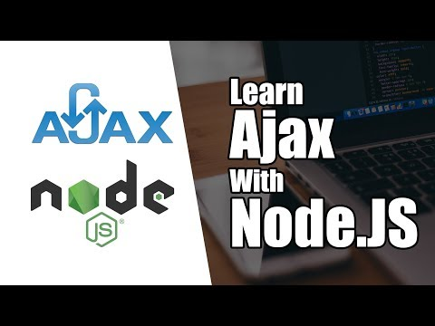 Introduction to Ajax With Node.JS | Part 3 | Eduonix