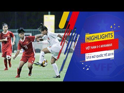Highlights   U15 Việt Nam - U15 Myanmar   Giải bóng đá U15 Quốc tế 2019