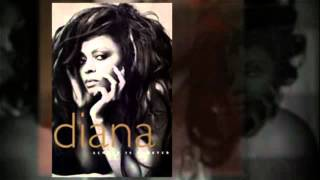 DIANA ROSS   we can never light that old flame again