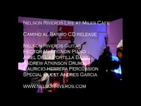 Nelson Riveros CD Release Miles Cafe