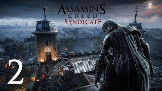 EVIE THE BEAST... | Assassin's Creed: Syndicate #2 - 10.25.