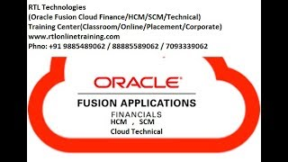 Oracle Fusion Cloud HCM Interview RTL Technologies (Phno: +91 9885489062 / 8885589062 / 7093339062)