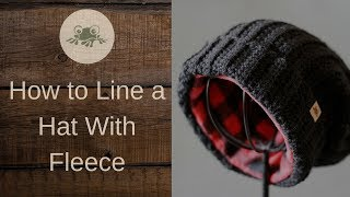 How To Line A Hat With Fleece