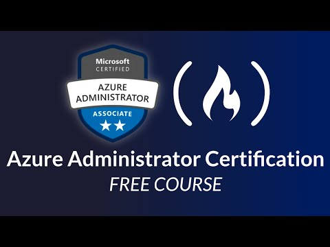 Azure Administrator Certification (AZ-104) - Full Course to PASS the ...